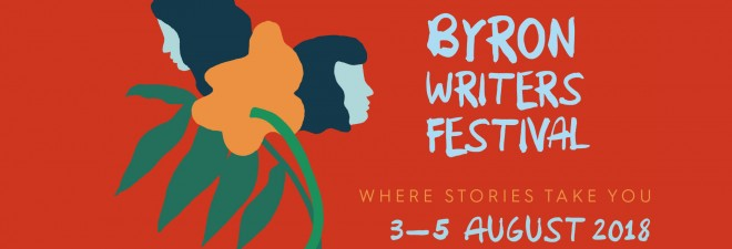 What's On? Byron Bay Writer's Festival 3-5 August 2018